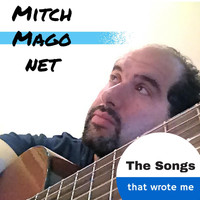 Mitch Magonet - The Songs That Wrote Me