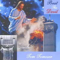 Tom Tomoser - Beat the Devil