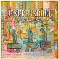 Joseph Israel - Kingdom Road (Live)