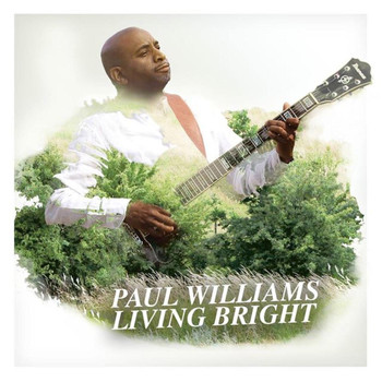 Paul Williams - Living Bright