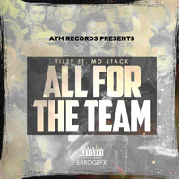 Mo Stack - All for the Team (feat. Mo Stack)
