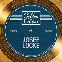 Josef Locke - Golden Oldies