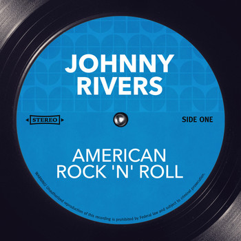 Johnny Rivers - American Rock 'N' Roll