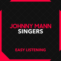 Johnny Mann Singers - Easy Listening