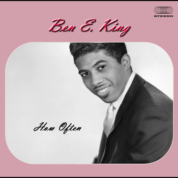 Ben E. King - How Often