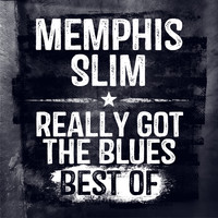 Memphis Slim - Really Got the Blues