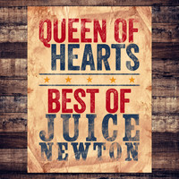 Juice Newton - Queen of Hearts - Best of