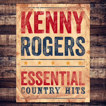 Kenny Rogers - Essential Country Hits