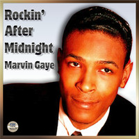 Marvin Gaye - Rockin' After Midnight - Marvin Gaye