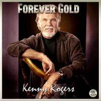 Kenny Rogers - Forever Gold - Kenny Rogers