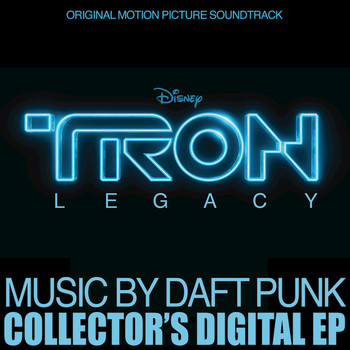 Daft Punk - TRON: Legacy Collector's Digital EP