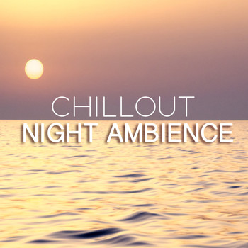 Cafe Chillout de Ibiza, Ambiente and Café Ibiza Chillout Lounge - Night Ambience