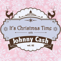Johnny Cash - It's Christmas Time with Johnny Cash, Vol. 02
