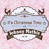 Johnny Mathis - It's Christmas Time with Johnny Mathis, Vol. 02