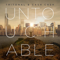 Tritonal and Cash Cash - Untouchable (Remixes)