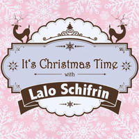 Lalo Schifrin - It's Christmas Time with Lalo Schifrin