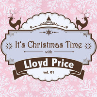 Lloyd Price - It's Christmas Time with Lloyd Price, Vol. 01