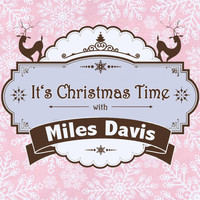 Miles Davis - It's Christmas Time with Miles Davis