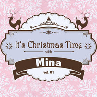 Mina - It's Christmas Time with Mina, Vol. 01