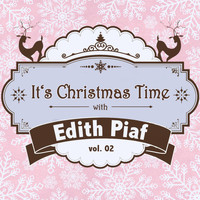 Edith Piaf - It's Christmas Time with Edith Piaf, Vol. 02