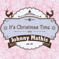 Johnny Mathis - It's Christmas Time with Johnny Mathis, Vol. 01