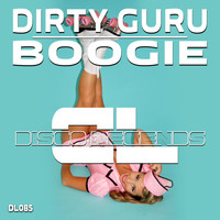 Dirty Guru - Boogie (Original Mix)
