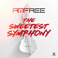 Amfree - The Sweetest Symphony