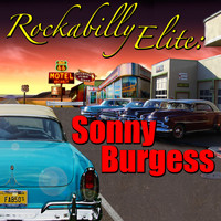 Sonny Burgess - Rockabilly Elite: Sonny Burgess