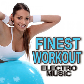Various Artists - Finest Workout Electro Music