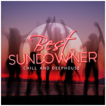 Various Artists - Best Sundowner - Chill and Deephouse