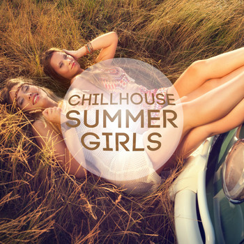 Various Artists - Chillhouse Summer Girls