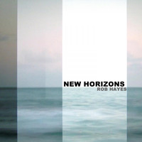 Rob Hayes - New Horizons