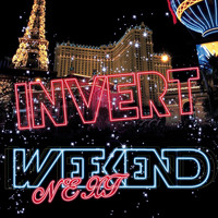 Invert - Next Weekend