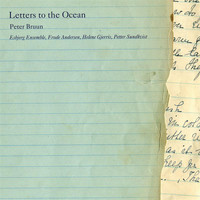 Petter Sundkvist - Bruun: Letters to the Ocean