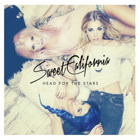 Sweet California - Head for the stars