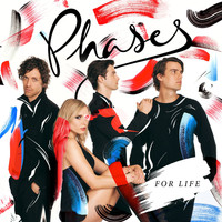 Phases - For Life