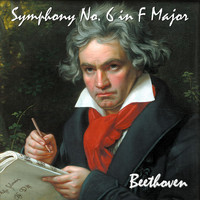 Ludwig van Beethoven - Symphony No. 6 in F Major, Op. 68. Pastoral Symphony. Recollections of Country Life.