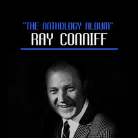 Ray Conniff - The Anthology Album