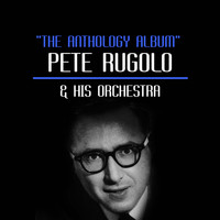 Pete Rugolo & His Orchestra - The Anthology Album