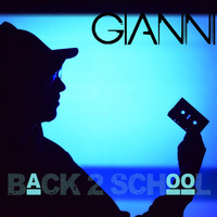 Gianni - Back 2 School