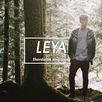 Thorsteinn Einarsson - Leya (bright mix)