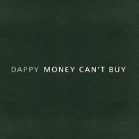 Dappy - Money Can't Buy