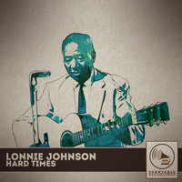 Lonnie Johnson - Hard Times