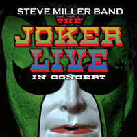 Steve Miller Band - The Joker Live in Concert