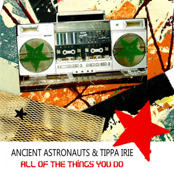 Ancient Astronauts - All of the Things You Do