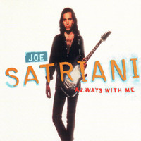 Joe Satriani - Always with Me