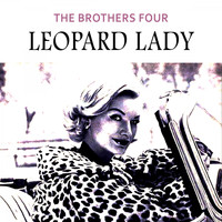 The Brothers Four - Leopard Lady