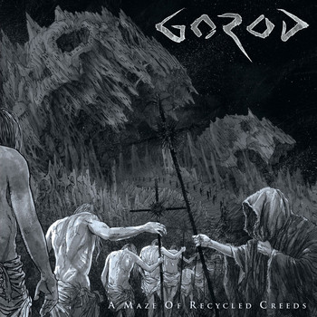 Gorod - A Maze of Recycled Creeds