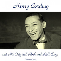 Henry Cording - Henry Cording and His Original Rock and Roll Boys