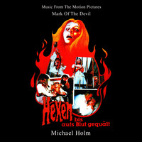 Michael Holm - Mark of the Devil - Hexen bis aufs Blut gequält